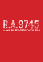 R. A. 9745: Alamin ang anti-Torture Act of 2009